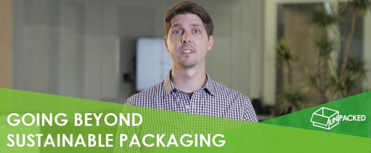 Going Beyond Sustainable Packaging to Reduce Your Carbon Footprint